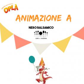 Animazione a Nero Balsamico al sabato sera