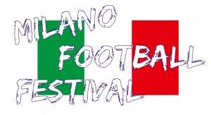 17° MILANO FOOTBALL FESTIVAL