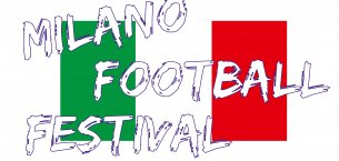 17° MILANO FOOTBALL FESTIVAL