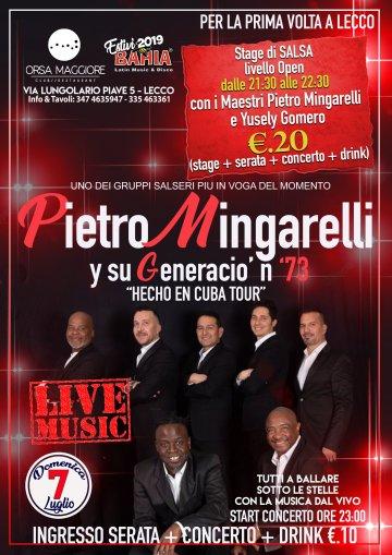 Domenica 7 Luglio 2019 - Stage/Live/Serata con i Grandi Pietro Mingarelli e Yusely Gomero