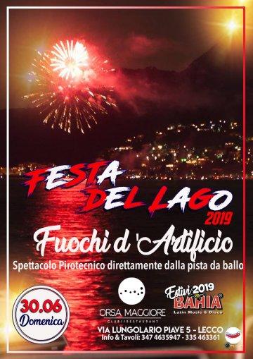 Domenica 30 Giugno - Festa del Lago con spettacolo pirotecnico