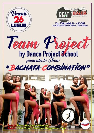 il Team Project by Dance Project School presenta lo Show dal titolo Bachata Combination