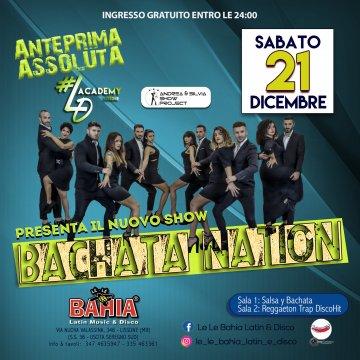 Show in anteprima assoluta del gruppo Let's dance dal titolo Bachata Nation