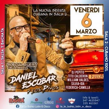 Special Guest Daniel Escobar de Cuba y Los Piyos