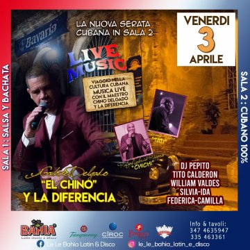 Live music con El Chino Delgado y La Diferencia