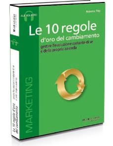 Le 10 regole d'oro del cambiamento - Indice commentato Audiolibro