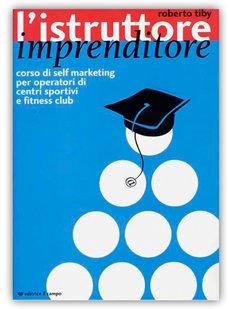 L'istruttore imprenditore (Libro)