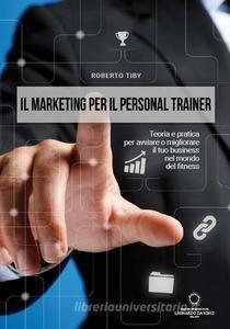 Il marketing per il personal trainer - KINDLE