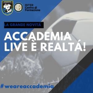 Accademia Live è realtà!