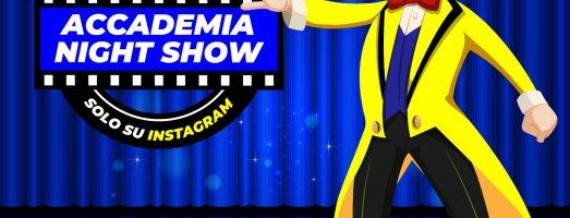 Accademia Night Show