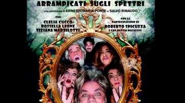 """""""Arrampicati sugli spettri"""": la serie teatrale siciliana da vedere a casa"""