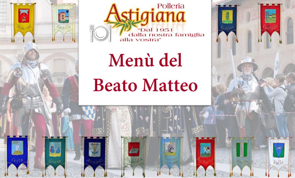 Polleria Astigiana, IL NOSTRO MENU' per il BEATO MATTEO