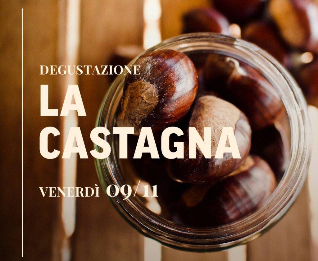 Degustazione 🌰LA CASTAGNA🌰, Ristorante Al Castello - Venerdì 9/11