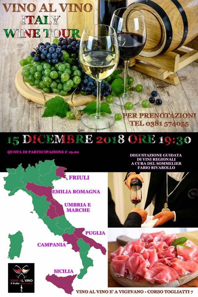 Italy Wine Tour - Vino al Vino 15 dicembre 2018