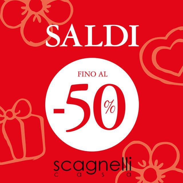SALDI Fino al 50% su una selezione di prodotti - Scagnelli