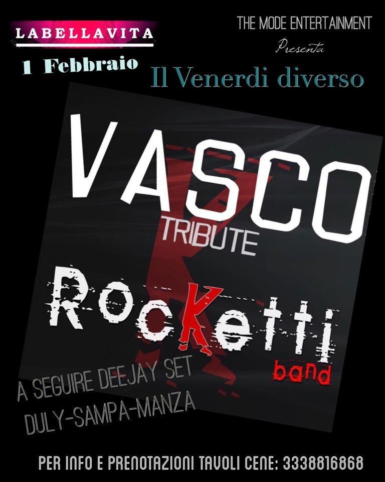 Labellavita - Il Venerdì Diverso, Rocketti band