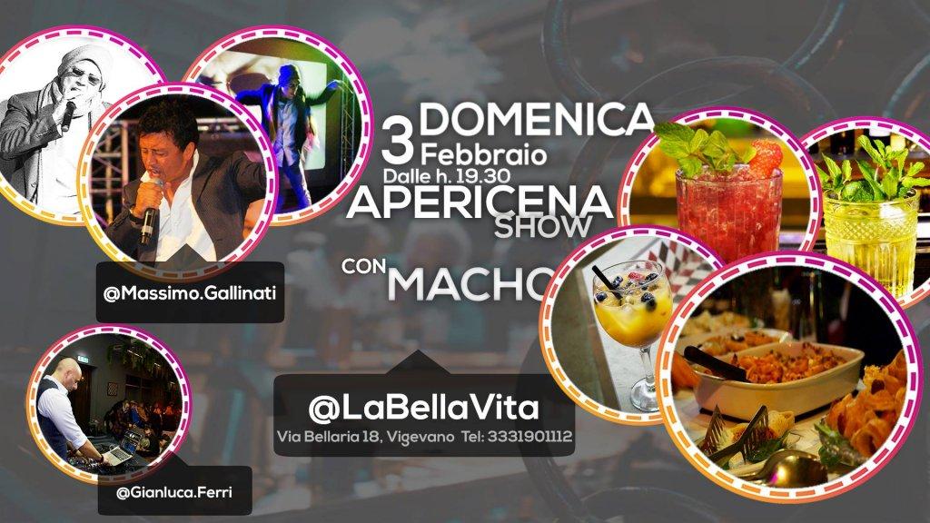 Labellavita - Apericena Show con Macho!!! 3 Febbraio