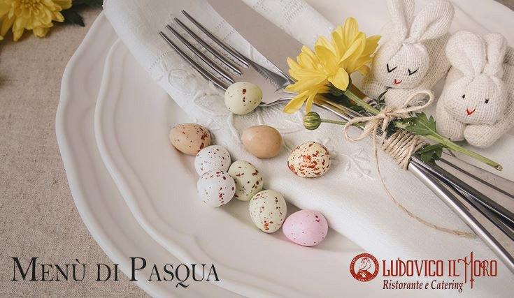 Menù di Pasqua - Ludovico il Moro
