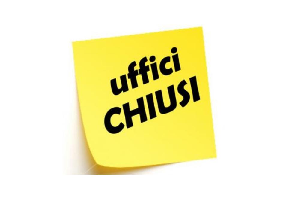CHIUSURA UFFICI E SPORTELLI