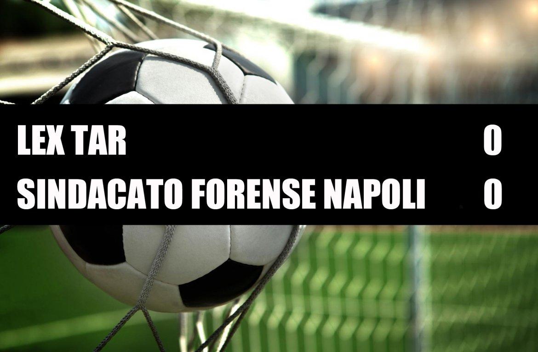 Lex Tar - Sindacato Forense Napoli  0-0