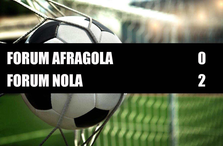 Forum Afragola - Forum Nola  0-2