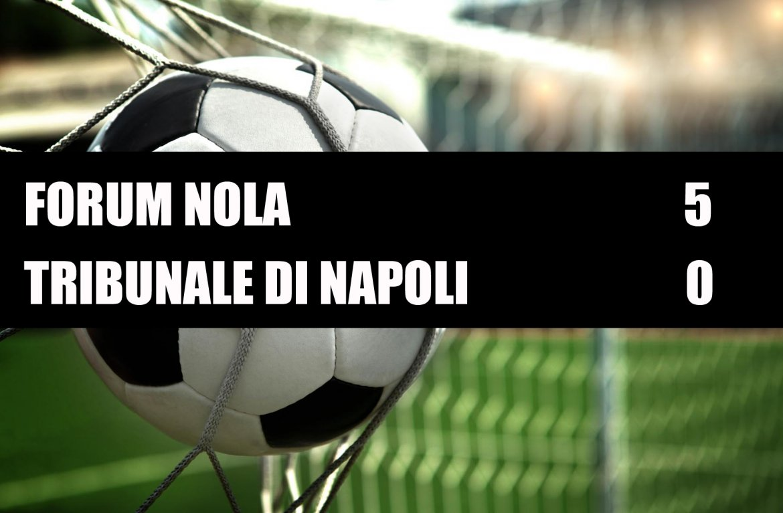 Forum Nola - Tribunale di Napoli  5-0