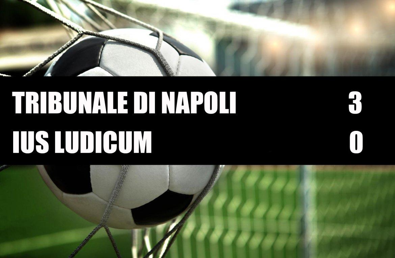 Tribunale di Napoli - Ius Ludicum  3-0