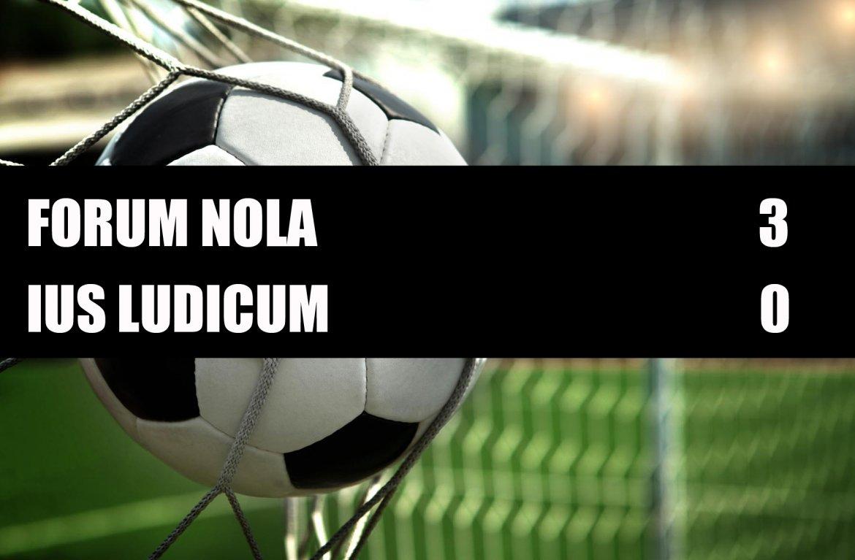 Forum Nola - Ius Ludicum  3-0