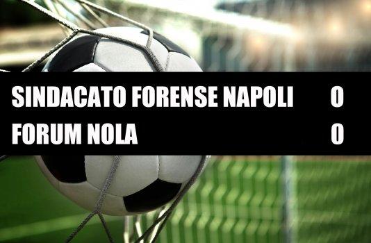 Sindacato Forense Napoli - Forum Nola  0-0