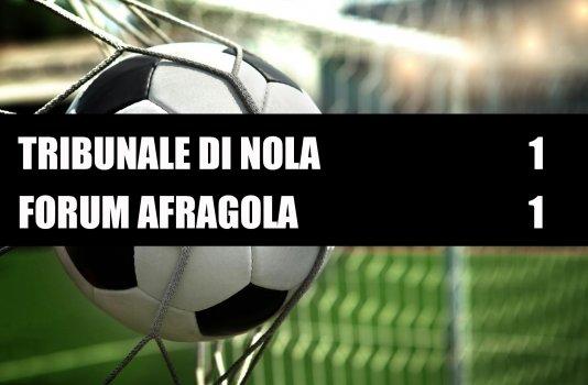 Tribunale di Nola - Forum Afragola  1-1