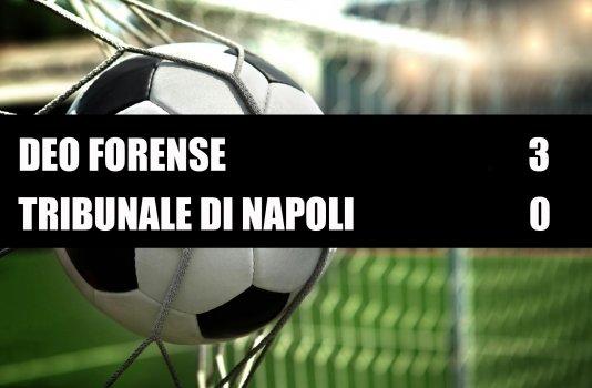 Deo Forense - Tribunale di Napoli  3-0